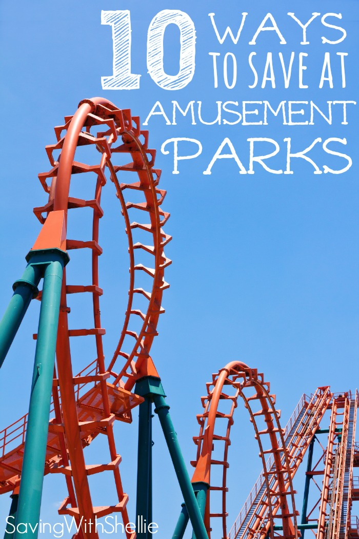 10 Ways To Save at Amusement Parks