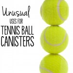 When all those yellow balls have found their way to the baskets and the courts, try one of these 10 Unusual Uses for Tennis Ball Cans and repurpose them into something awesome.