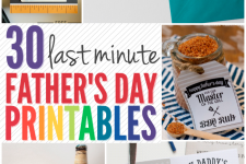 30 Last Minute Father's Day Printables