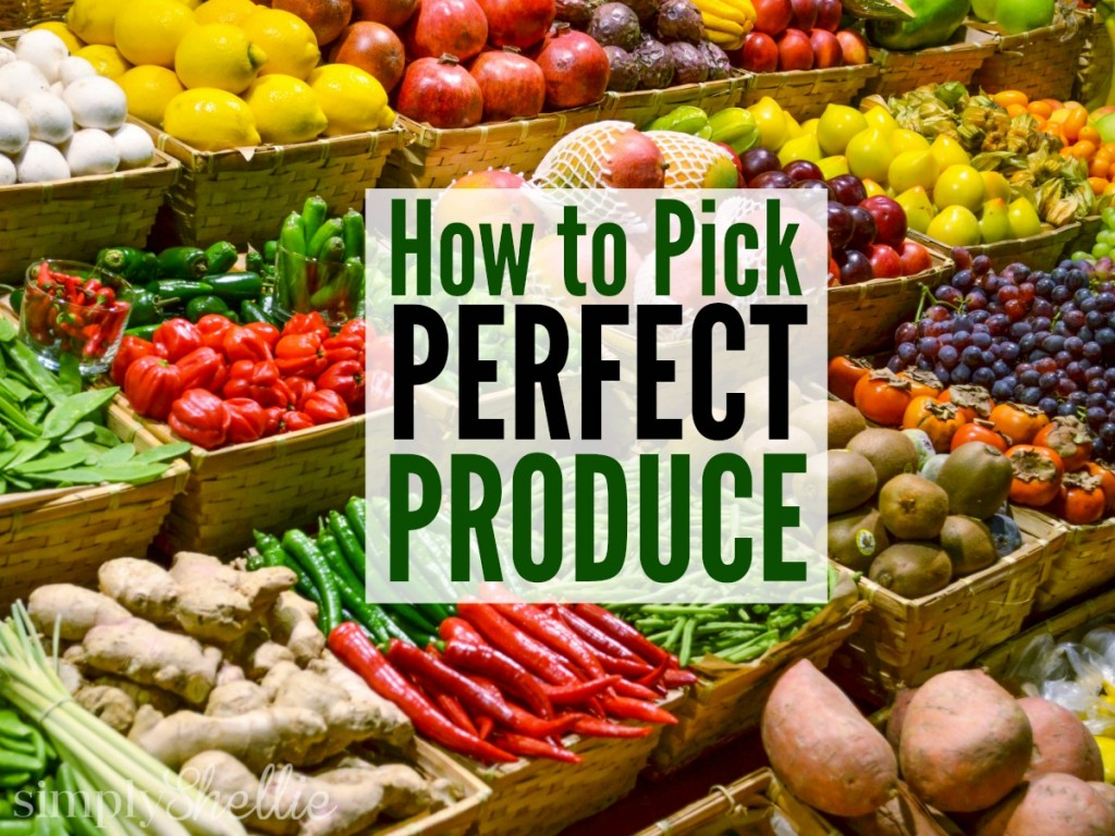 How to Pick Produce