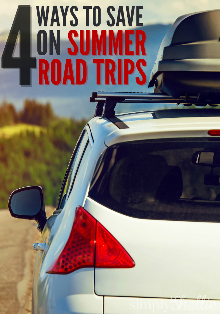 4 Ways to Save Big on Summer Road Trips