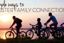 Simple Ways to Foster Family Connections