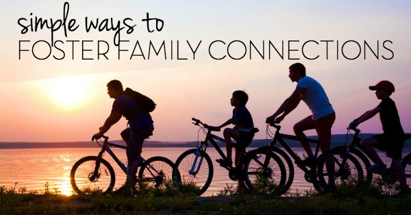 Fostering Family Connections
