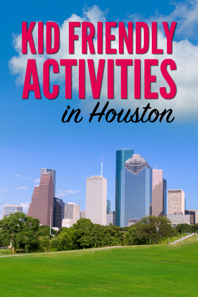 Kid Friendly Activities in Houston