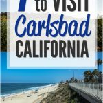 Reasons to Visit Carlsbad