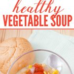 Healthy Vegetable Soup Recipe