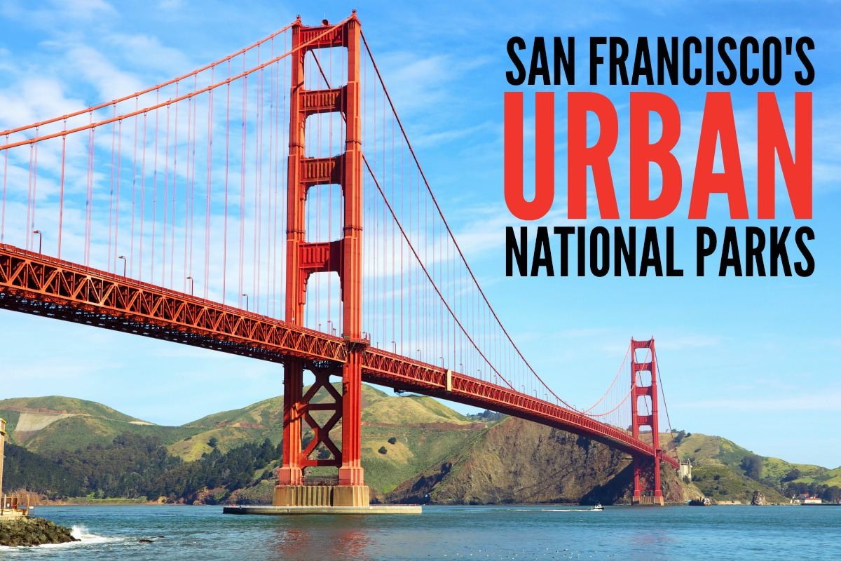 San Francisco's Urban National Parks
