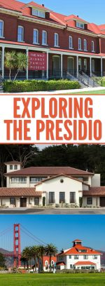 Exploring the Presidio in San Francisco