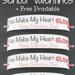 You Make My Heart Glow Valentine + FREE Printable