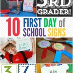 10 FREE First Day of School Signs