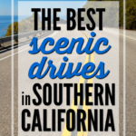 The Best Scenic Drives in Southern California